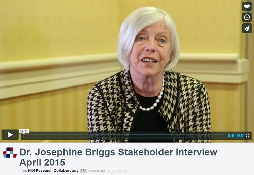 Video of Dr. Josephine Briggs Stakeholder Interview about the HCS Research Collaboratory