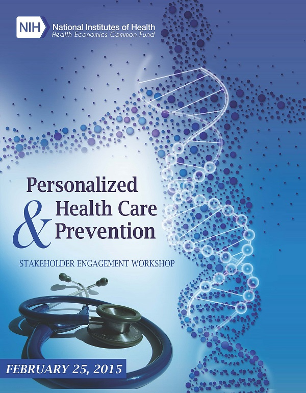 Personalized Health Care and Prevention Stakeholder Engagement Workshop