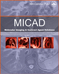 Molecular Imaging and Contrast Agent Database (MICAD)