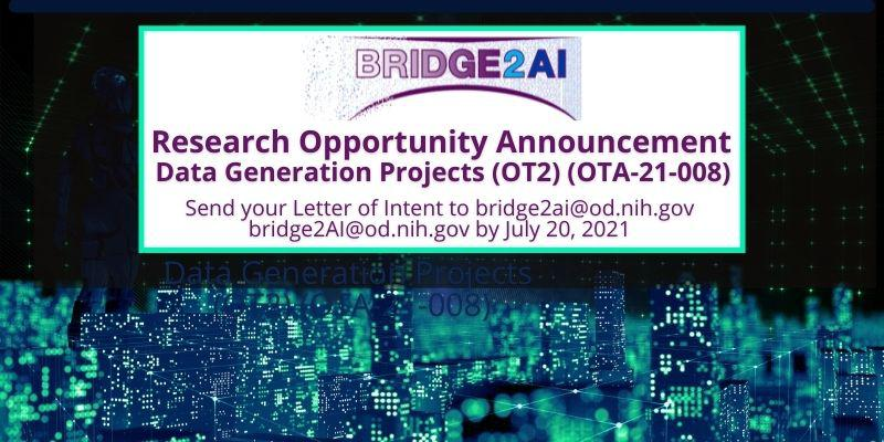 Bridge2AI Research Opportunity Announcement