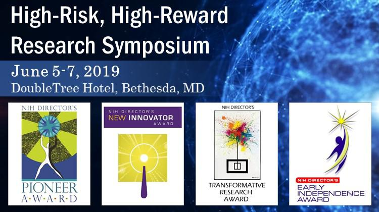2019 High-Risk, High-Reward Research Symposium graphic