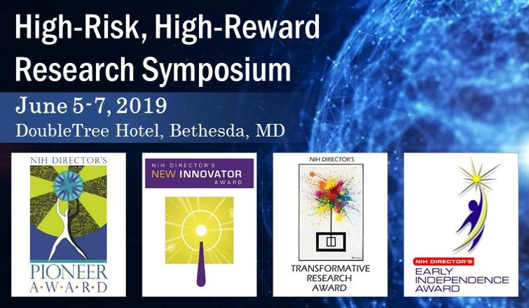2019 High-Risk, High-Reward Research Symposium graphic