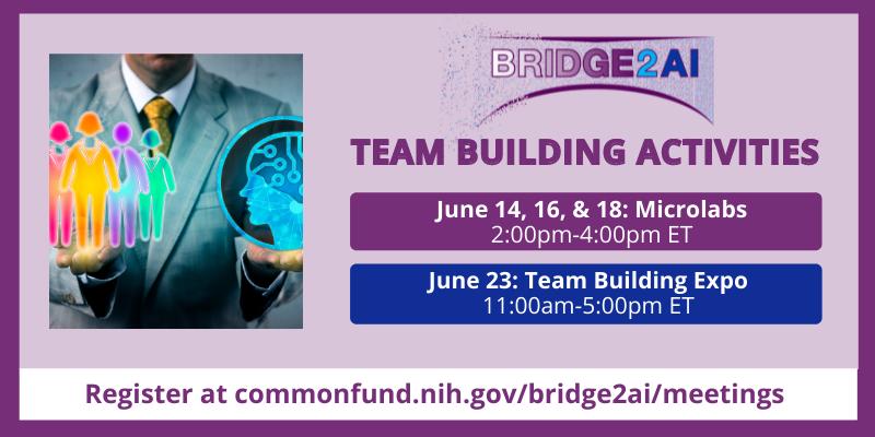 June 2021 Bridge2AI Team Building Activities