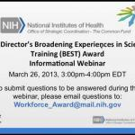 NIH Director's Broadening Experiences in Science Training (BEST) Award Informational Webinar