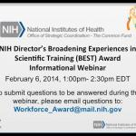 NIH Director's Broadening Experiences in Scientific Training (BEST) Award Informational Webinar