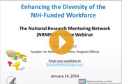 The NIH Common Fund Diversity Initiatives Webinar: TOPIC 3: NRMN
